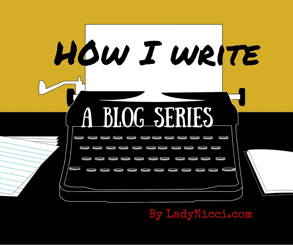 H0w I write