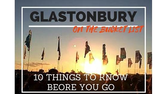 Top Ten Guide To Glastonbury