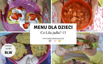 Zdrowe przepisy dla dzieci BLW – co Lila jadła? 13