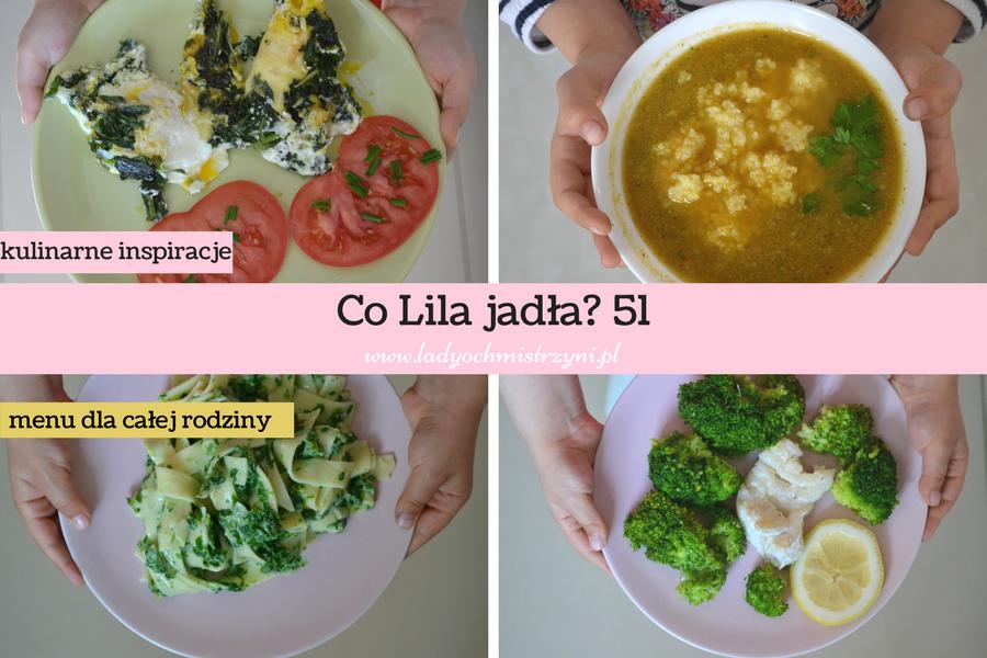 Co Lila jadła? 51 tydzień – zobacz nasze menu