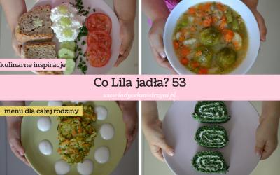 Co Lila jadła? 53 – zobacz nasze menu