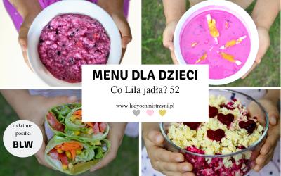 Zdrowe przepisy dla dzieci – co Lila jadła? 52