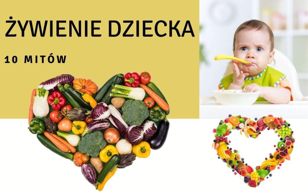 żywienie dziecka mity