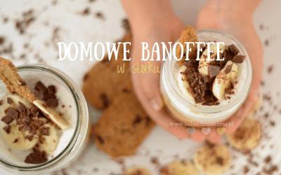 Domowe banoffee – pyszny deser dla całej rodziny