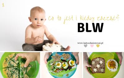 Co to jest BLW i kiedy zacząć?