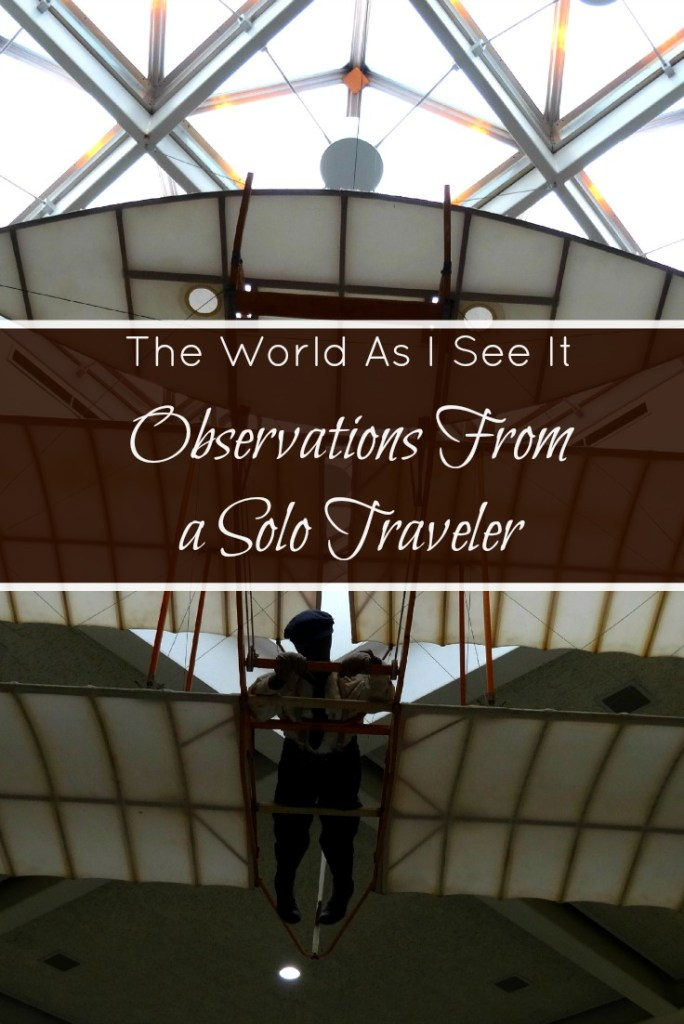 Observations From a Solo Traveler