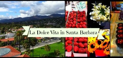 La Dolce Vita in Santa Barbara