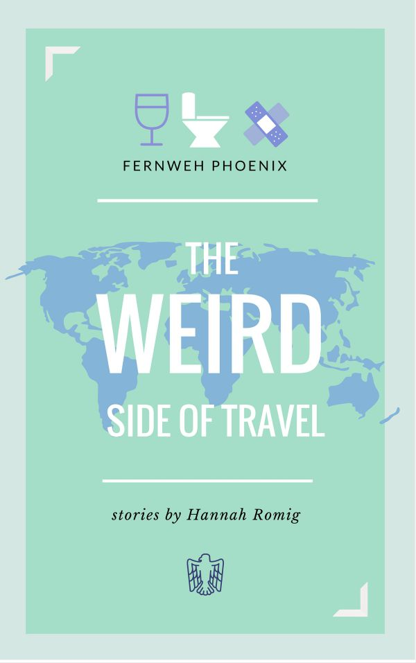 The Weird Side of Travel