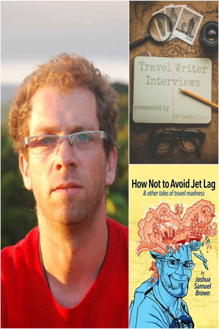 Travel Writer Interview with Joshua Samuel Brown
