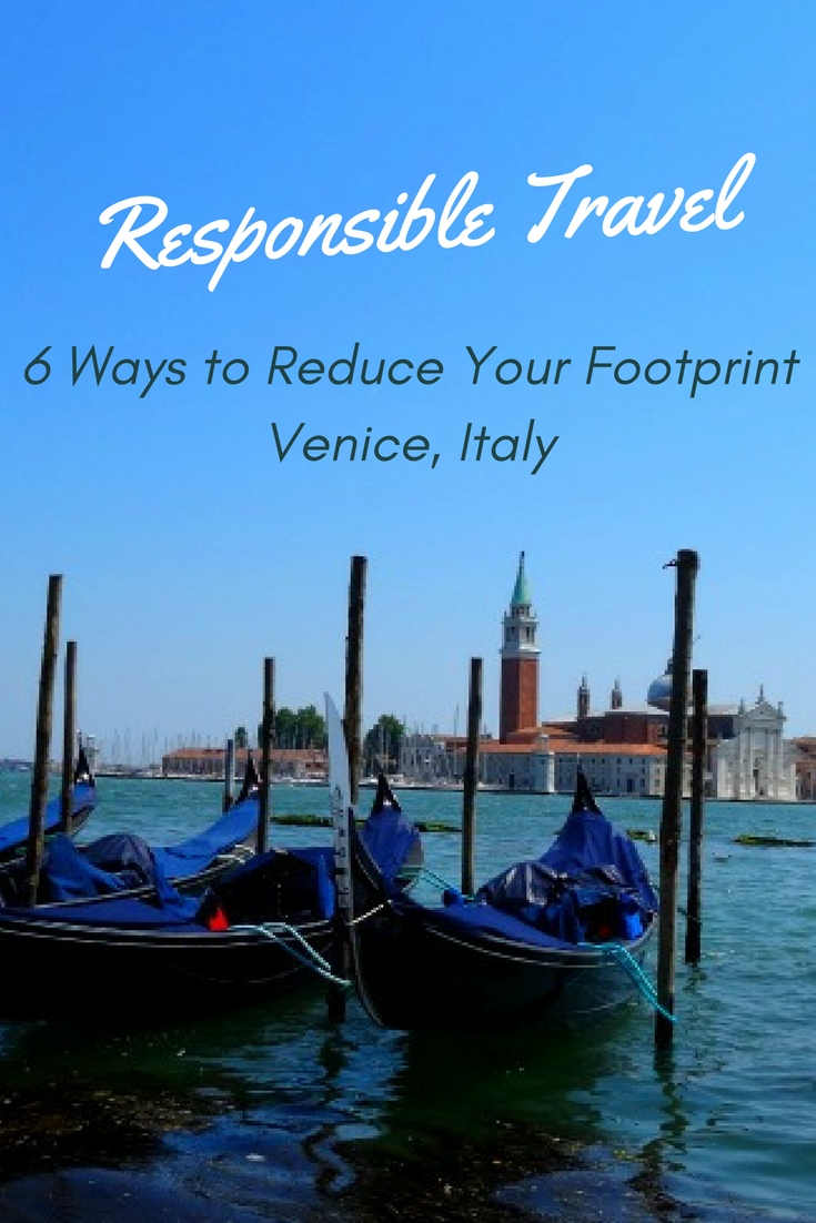 Venice Responsible Travel - 6 Ways to Reduce Your Footprint