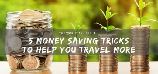 Money Saving Tricks to Help You Travel More