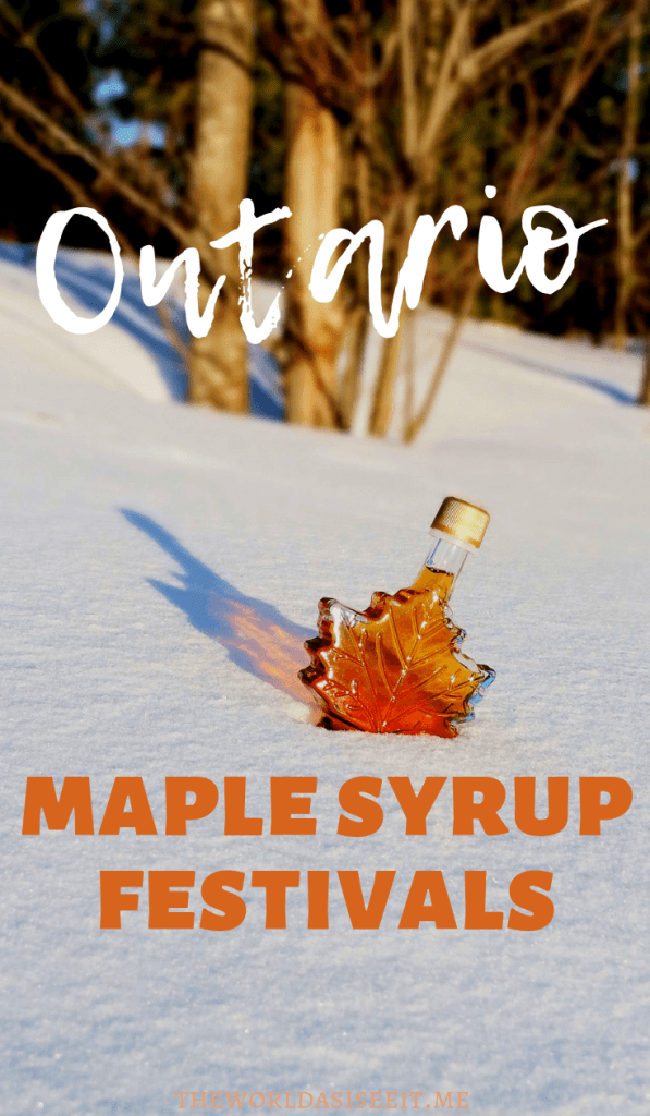 87d3af65eb4 Ontario Maple Syrup Festivals worth Getting Sticky For ⋆ The World ...