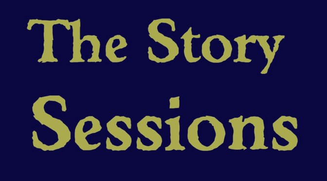 Story Sessions: Saturday 30th May 2015