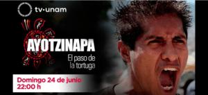 Hoy, estreno mundial de 'Ayotzinapa, el paso de la tortuga', en TV UNAM