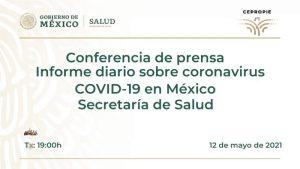 #EnVivo: Reporte diario sobre COVID-19 en México. 12 de mayo