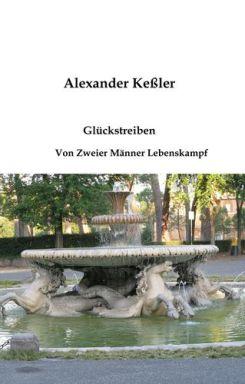 Alexander Keßler - Glückstreiben