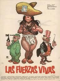 """""""Las fuerzas vivas"""" (1975) o la falacia de la revolución mexicana"""