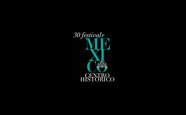 FESTIVAL CENTRO HISTÓRICO MÉXICO FCHM