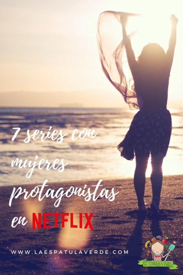 7 series con mujeres protagonistas en Netflix