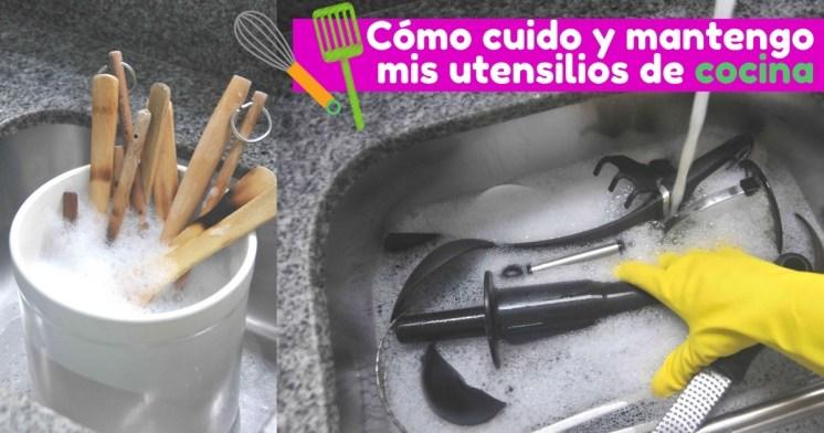 Cómo cuido y mantengo mis utensilios de cocina