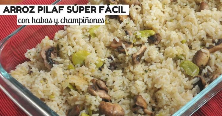 Delicioso y fácil arroz pilaf con habas y champiñones