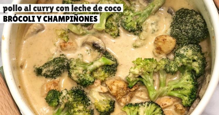 Mi pollo al curry con leche de coco, brócoli y champiñones