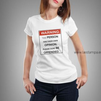 camiseta mujer warning person with their own opinion