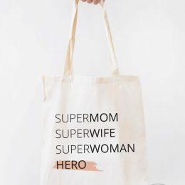 super mom hero super woman bolsa de tela algodon ecologica