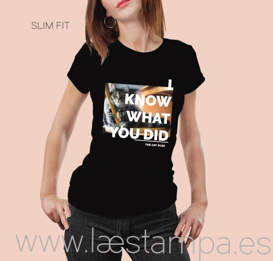 i know what you did camiseta mujer gato