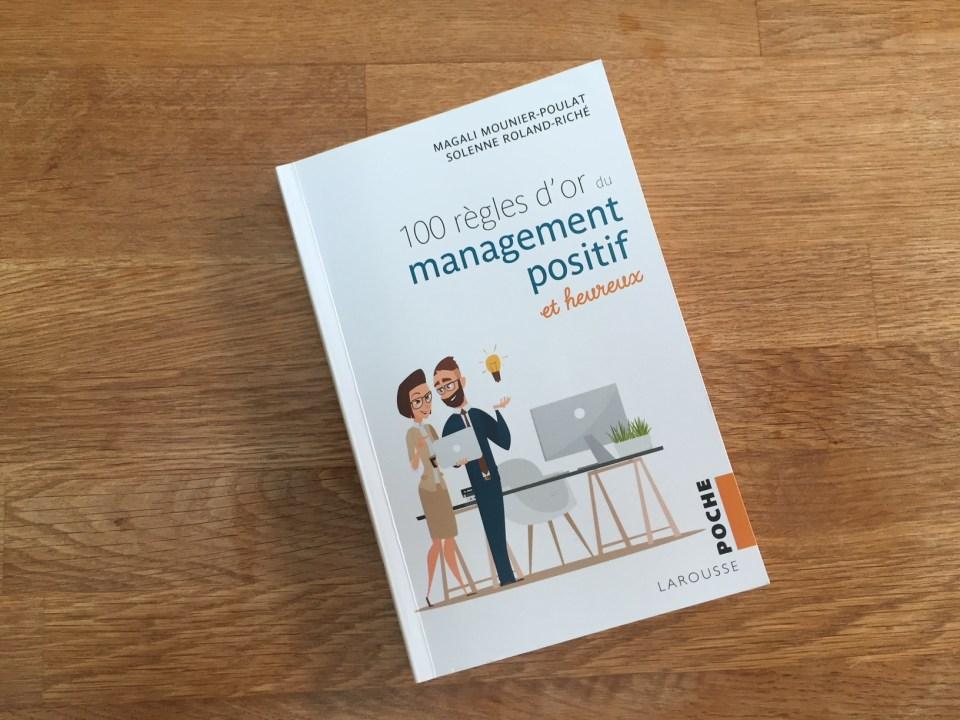 Livre 100 règles d'or du management positif et heureux