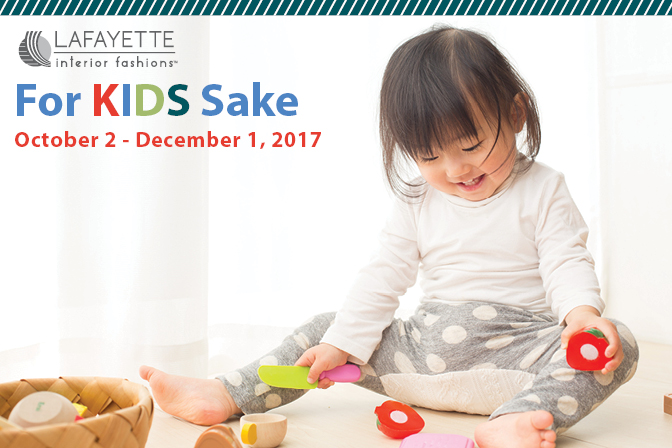For Kids Sake - Lafayette and Home blog by Lafayette Interior Fashions