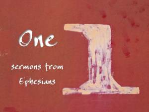 One sermons from ephesians