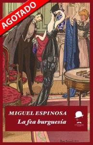 Libro La fea burguesía agotado