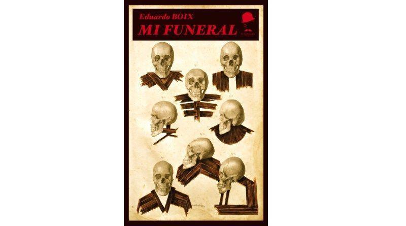 Mi funeral, el nuevo lanzamiento de La Fea Burguesía Ediciones.