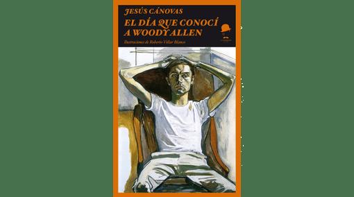 El día que conocí a Woody Allen