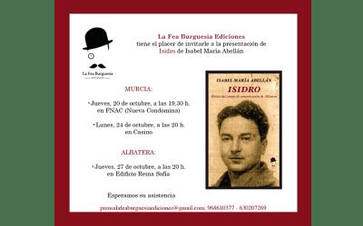"""Próximas presentaciones del libro """"Isidro"""" en Murcia y Albatera"""