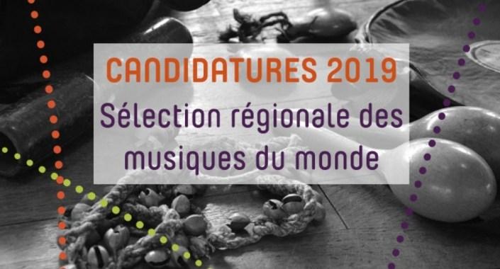Candidatures Sélection Régionale 2019