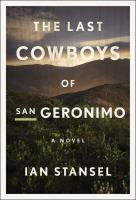 Last cowboys of san geronimo