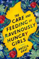 Care and feeding of ravenously hungry