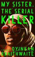My sister serial killer
