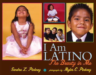 I am Latino- the beauty in me by Sandra L. Pickney