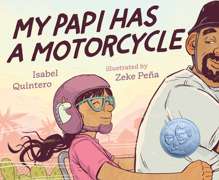 My Papi Has a Motorcycle Book by Isabel Quintero