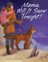 mama will it snow tonight
