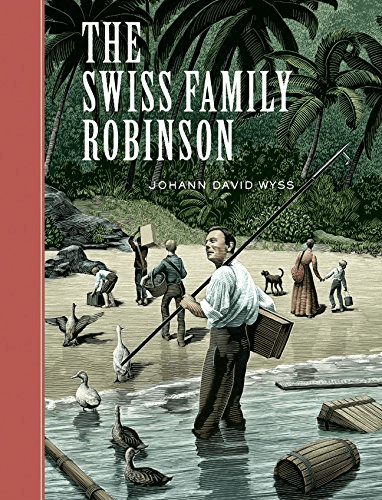 """The Swiss Family Robinson"" by Johann David Wyss"