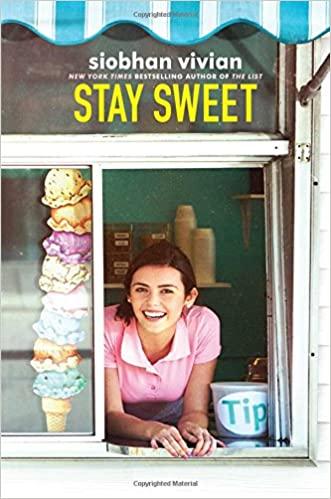 """Stay Sweet"" by Siobhan Vivian"