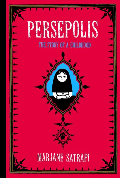 """Persepolis: The Story of Childhood"" by Marjane Satrapi"
