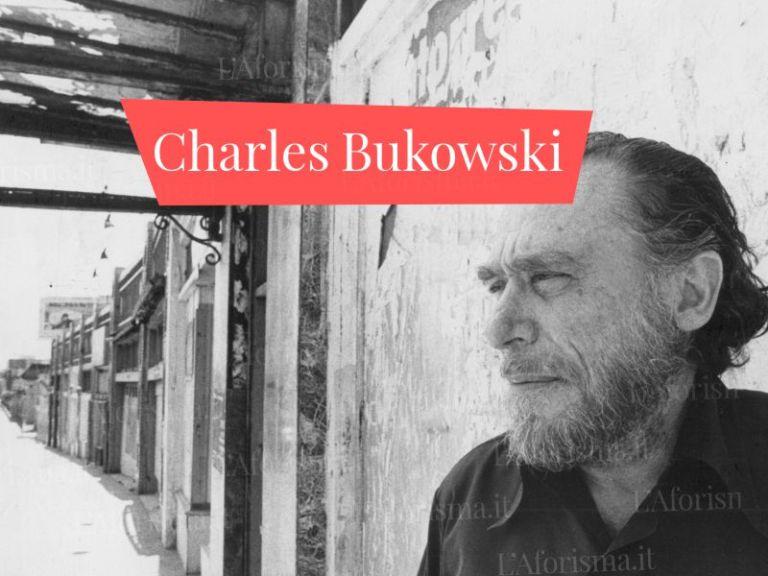 Le più belle <strong>frasi di Charles Bukowski</strong> – <em>Raccolta completa</em>