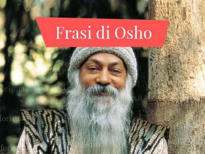 Le più belle <strong>frasi di Osho</strong> – <em>Raccolta completa</em>