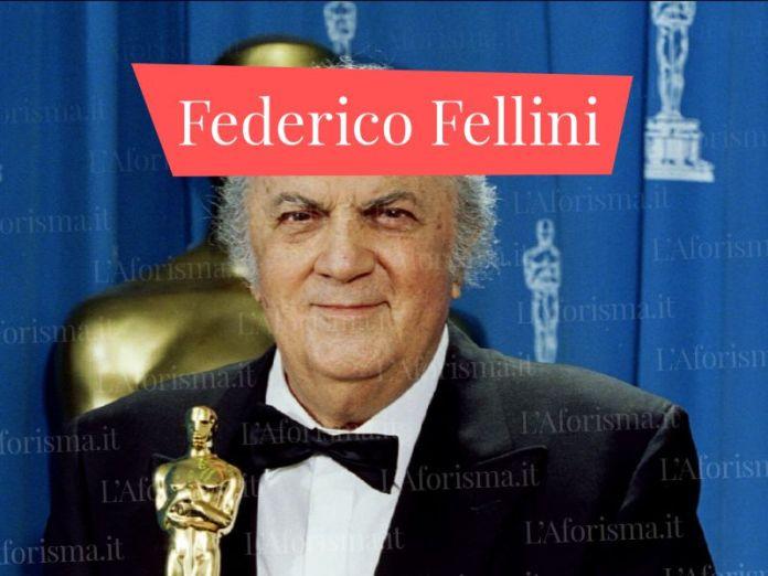 Le più belle <strong>frasi di Federico Fellini</strong> <em>Raccolta completa</em>