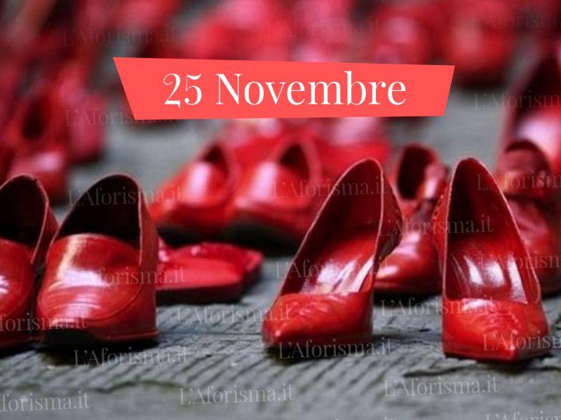 frasi sulle violenza sulle donne 25 Novembre giornata mondiale contro la violenza sulle donne
